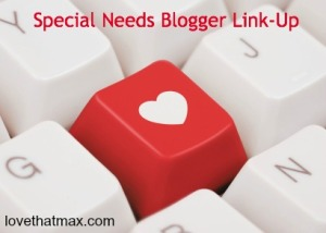 special-needs-blogger-linkup-love-that-max